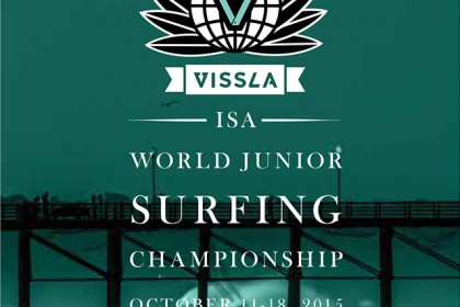 WORLD'S BEST JUNIOR SURFERS TO CONTEND FOR THEIR COUNTRY IN 2015 VISSLA ISA WORLD JUNIOR SURFING CHAMPIONSHIP
